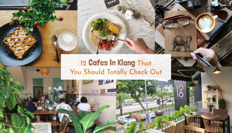 12 Cafes In Klang That You Should Totally Check Out