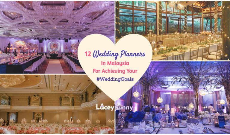 12 Wedding Planners In Malaysia For Achieving Your #WeddingGoals