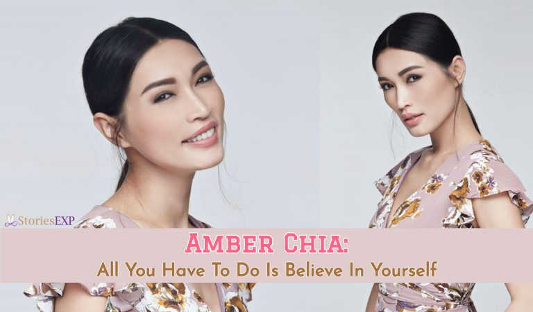 Amber Chia: All You Have To Do Is Believe In Yourself