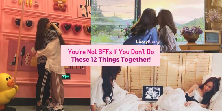 You're Not BFFs If You Don't Do These 12 Things Together!