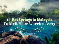 15 Hot Springs in Malaysia