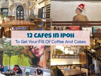 12 Cafes in Ipoh To Get Your Fill Of Coffee And Cakes