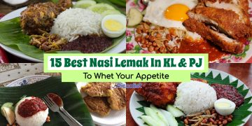 15 Best Nasi Lemak In KL & PJ To Whet Your Appetite