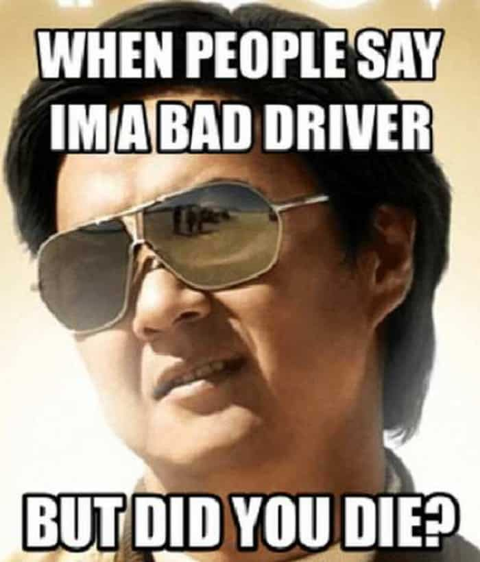 I'm The Better Driver