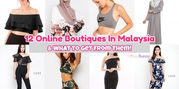 12 Online Boutiques In Malaysia & What To Get From Them!