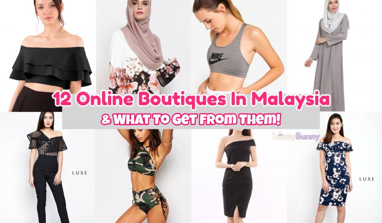 12 Online Boutiques & Clothing Stores In Malaysia And What To Get From Them!