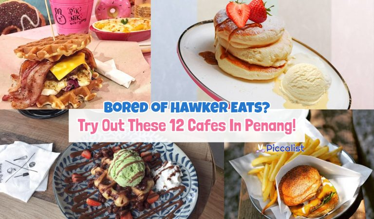Bored of Hawker Eats? Try Out These 12 Cafes In Penang!