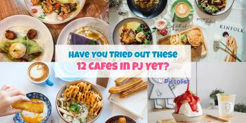 Have You Tried Out These 12 Cafes In PJ Yet?