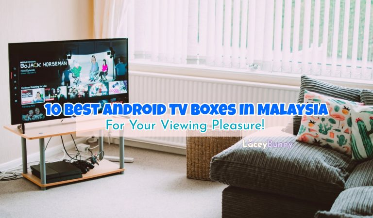 10 Best Android TV Boxes In Malaysia For Your Viewing Pleasure!