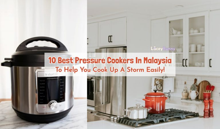 10 Best Pressure Cookers In Malaysia To Help You Cook Up A Storm Easily!