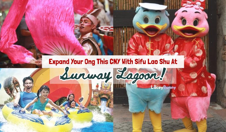 Expand Your Ong This CNY With Sifu Lao Shu At Sunway Lagoon!