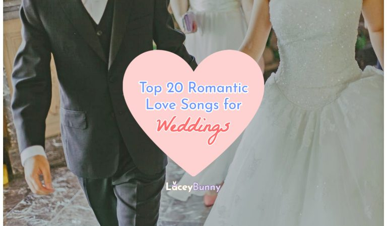 Top 20 Romantic Love Songs For Weddings