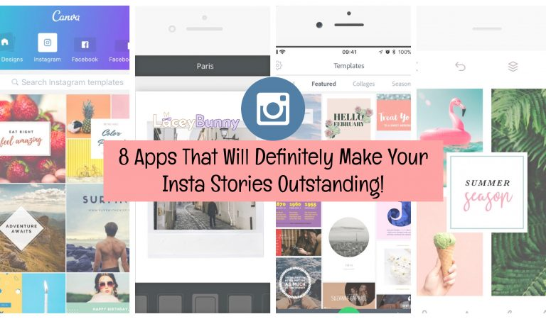 8 Apps That Will Definitely Make Your Insta Stories Outstanding!