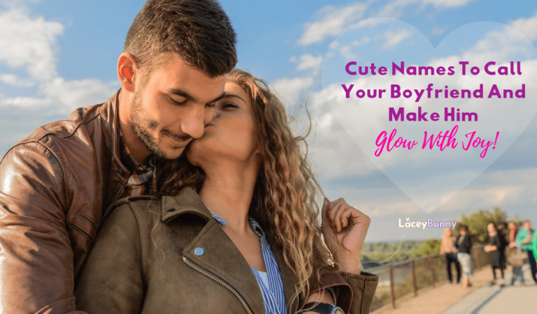 Cute Names To Call Your Boyfriend And Make Him Glow With Joy!