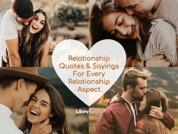 Relationship Quotes & Sayings For Every Relationship Aspect
