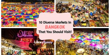 10 Diverse Markets In Bangkok That You Should Visit