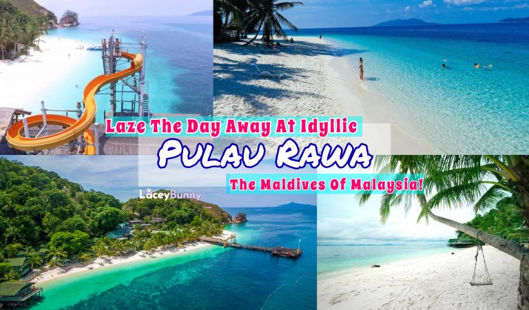 Laze The Day Away At Idyllic Pulau Rawa, The Maldives Of Malaysia!