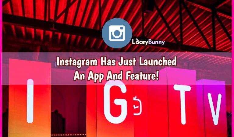 Instagram Has Just Launched An App And Feature: IGTV!