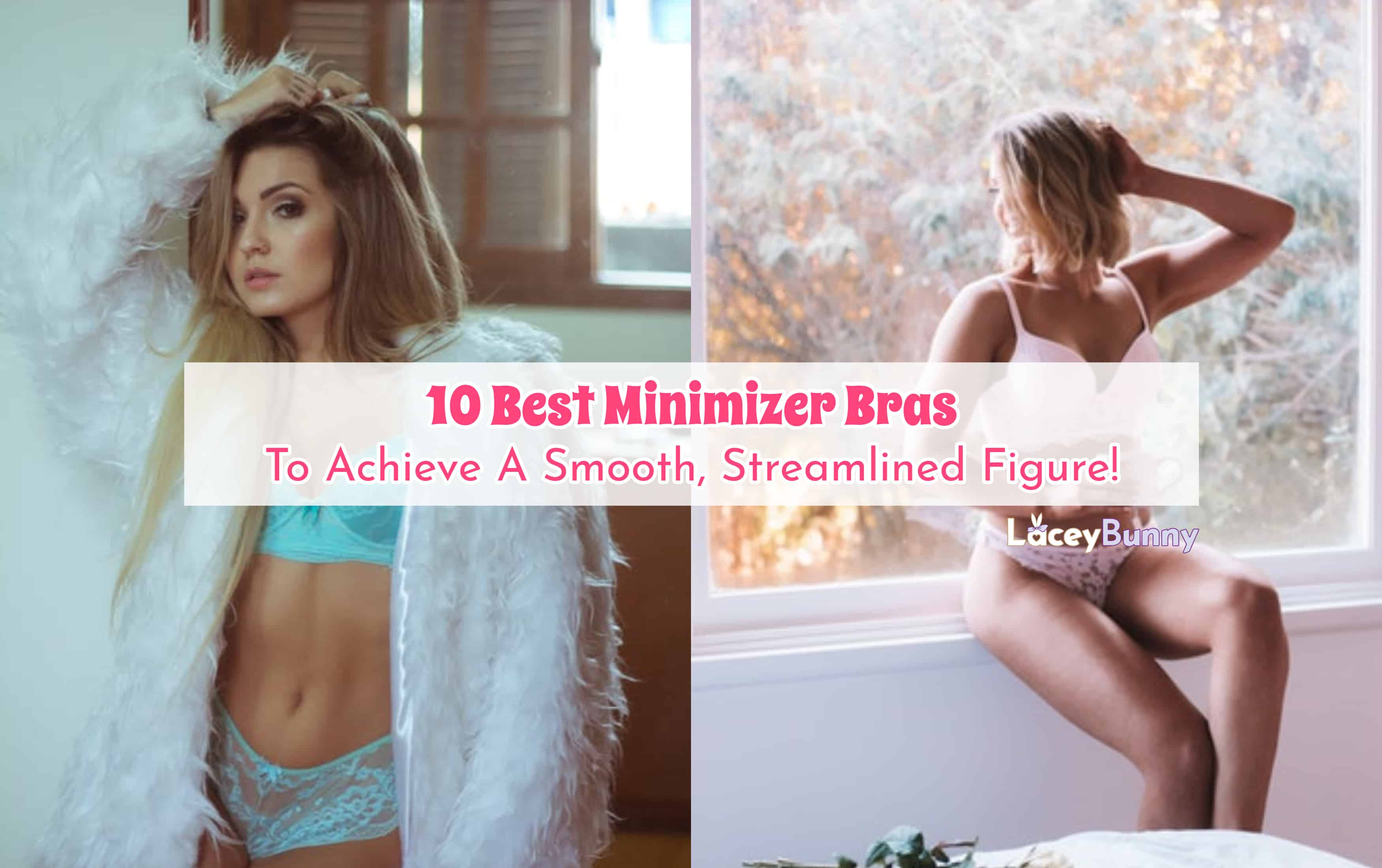 43b84c726  Review  10 Best Minimizer Bras To Buy In 2019 (A Complete Guide!)