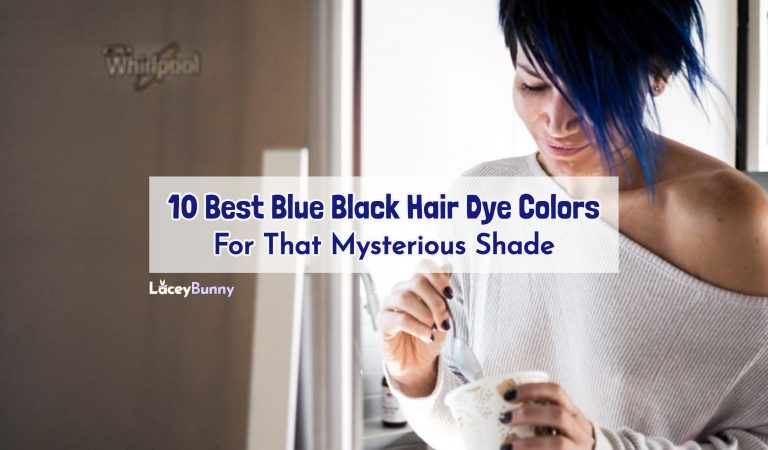 10 Best Blue Black Hair Dye Colors For That Mysterious Shade