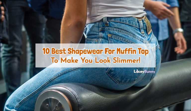 10 Best Shapewear For Muffin Top To Make You Look Slimmer!